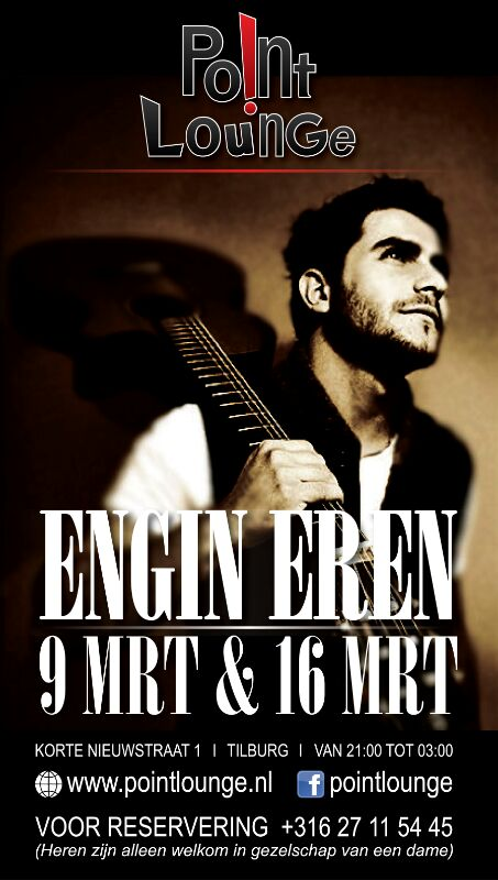 Engin Eren Point Lounge Tilburg